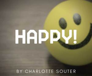 Happy! by Charlotte Souter