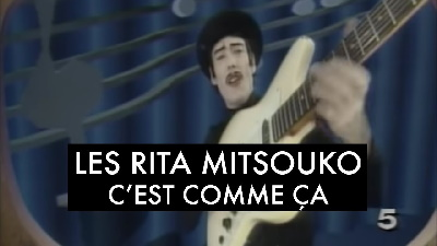 Les Rita Mitsouko – C'est comme ça