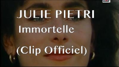 Julie Pietri - Immortelle