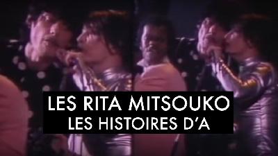 Les Rita Mitsouko - Les Histoires d'A.