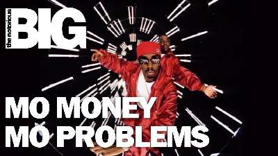 The Notorious B.I.G. – Mo Money Mo Problems