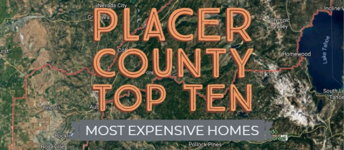 Most Expensive Placer County Homes