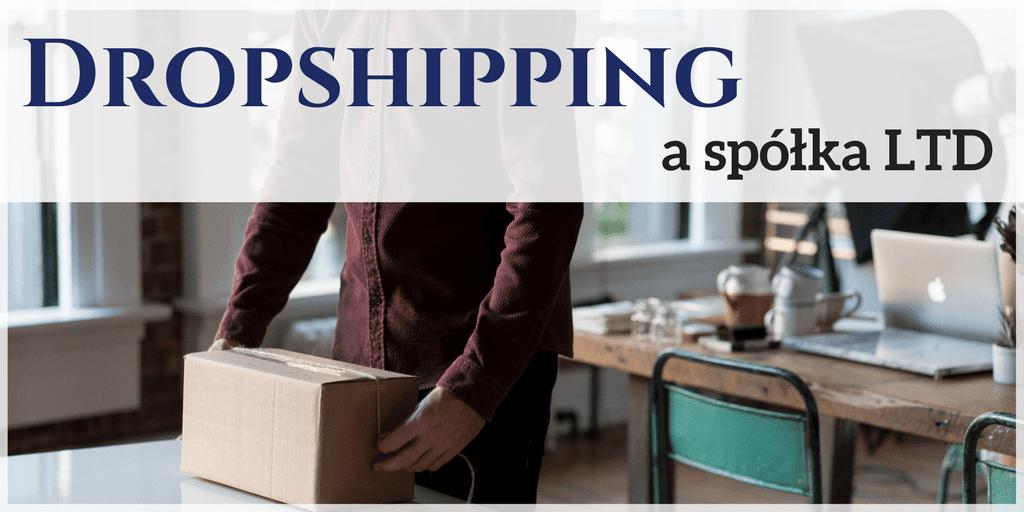 Dropshipping a spółka LTD