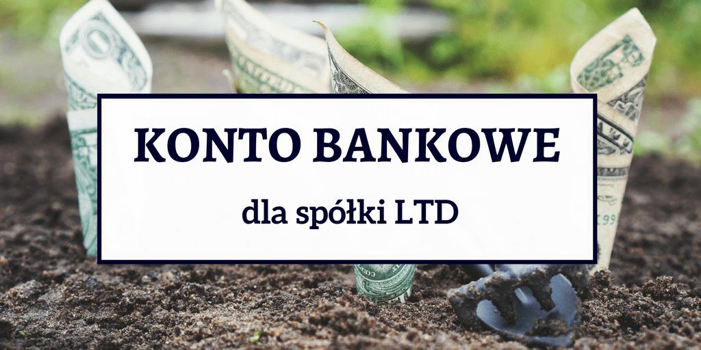 Konto bankowe dla spółki LTD