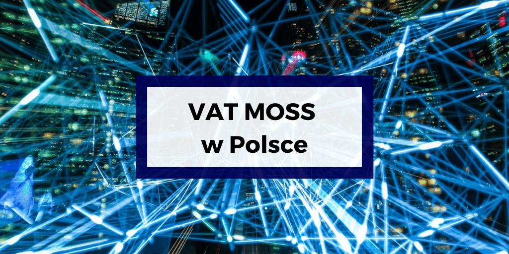 VAT MOSS w Polsce
