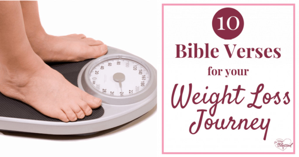Losing weight is easier when you bring Scripture in! Use these 10 Bible verses for your weight loss journey to add power, hope, motivation, & encouragement.