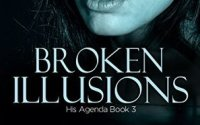 Review & Giveaway – Broken Illusions by Dori Lavelle