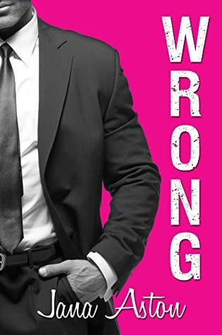 Review – Wrong by Jana Aston