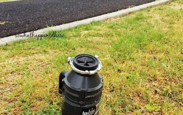 Too Badger Your Garbage Disposal Broke