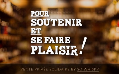 Vente Privée Solidaire by SO Whisky