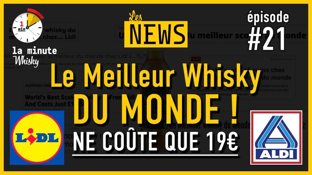 Vidéo – Le meilleur Whisky au Monde ! Chez Lidl/chez Aldi pour moins de 20€ !!!