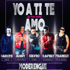 Silvio Mora Ft. Jandy Ventura, Rafely Rosario, Darlyn Made y Franklin The Boss – Yo A Ti Te Am