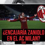 ¿Encajaría Nicoló Zaniolo en el AC Milan?