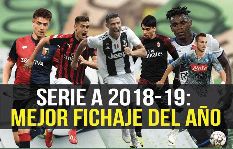 ¿Cuál ha sido el mejor fichaje de la Serie A 2018-19?