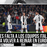 ¿Volverán los equipos italianos a reinar en Europa?