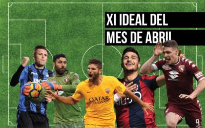 El once ideal del mes de abril en la Serie A