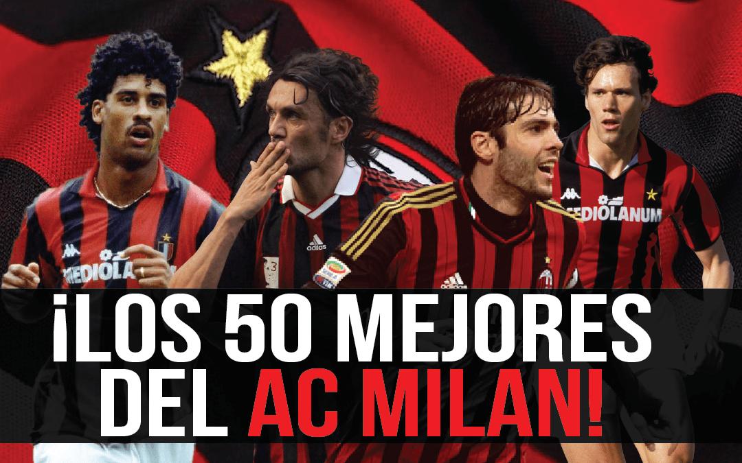 Los 50 mejores futbolistas de la historia del AC Milan