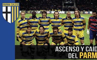 El Parma de los 90: de la gloria al infierno