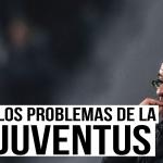 Análisis I Los problemas de la Juventus de Sarri
