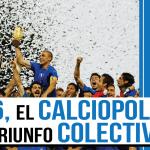 Mundial 2006: Italia y los héroes inesperados