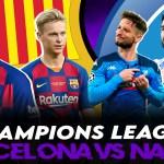 Champions League I Previa Barcelona vs Napoli