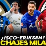 ¿Qué debe fichar el Milan en enero? ¿Intercambio Eriksen-Isco?