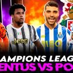 Previa del Porto vs Juventus de Champions League