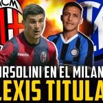 ¿Orsolini encaja en el Milan? ¿Alexis Sánchez titular en el Inter?