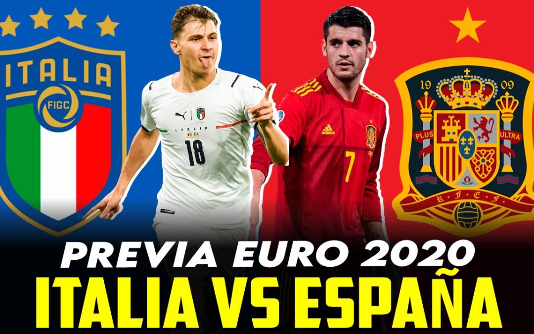 La previa del Italia – España de la Eurocopa