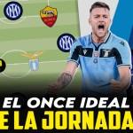 El once ideal de la jornada 1 en la Serie A