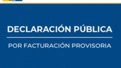 Photo of DECLARACIÓN PUBLICA FACTURACIÓN PROVISORIA