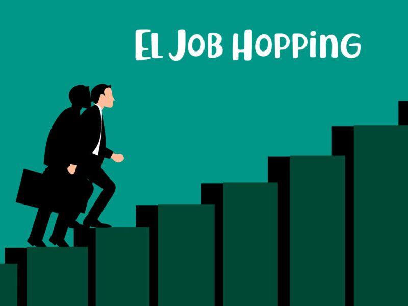 Que es el Job Hopping en el mundo laboral