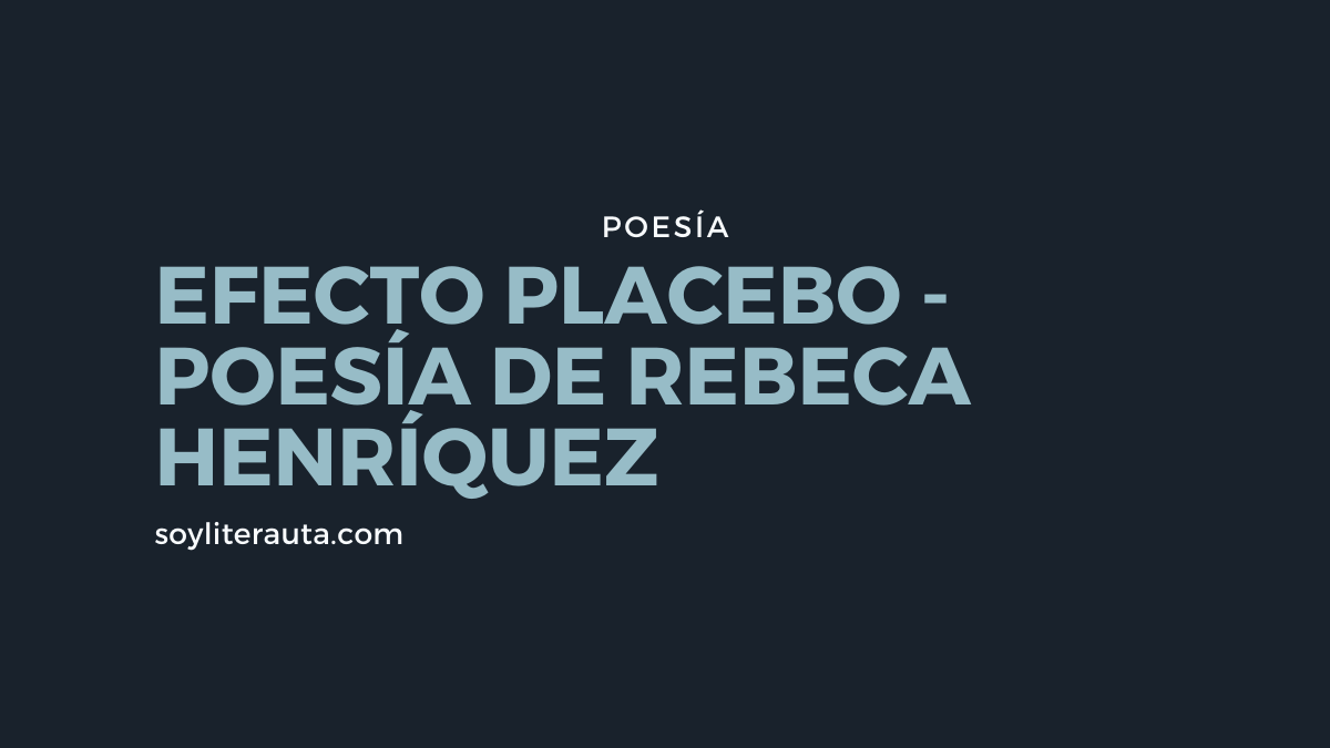 efecto placebo rebeca henríquez