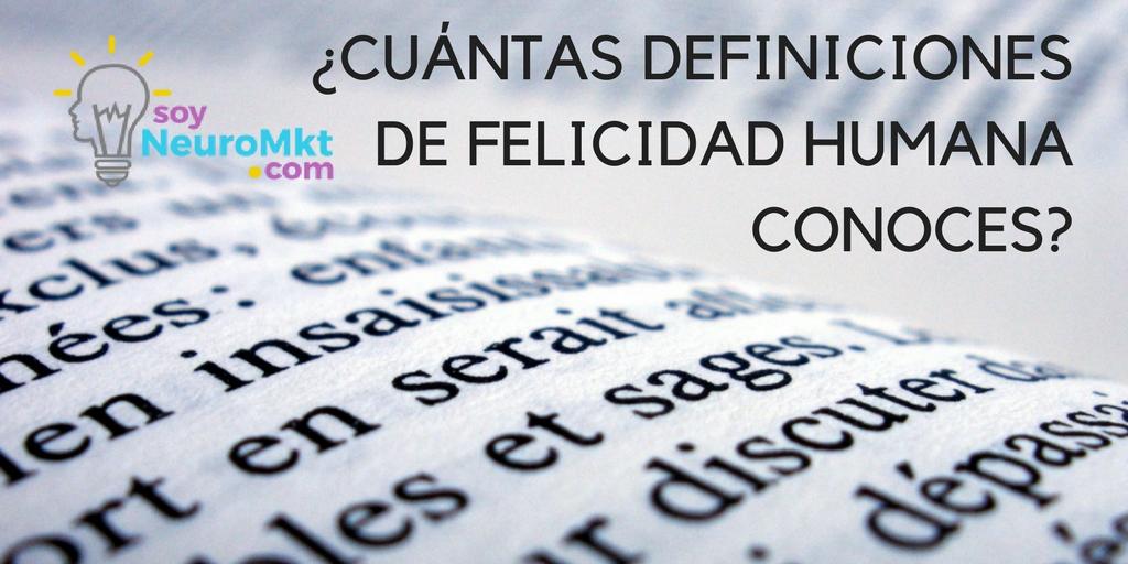¿Cuántas Definiciones de Felicidad Humana Conoces?