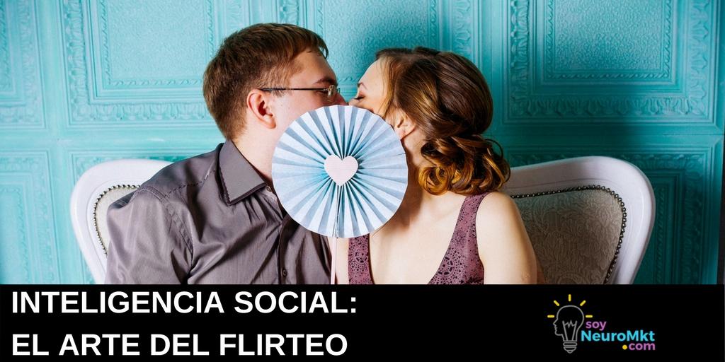Inteligencia Social, de Daniel Goleman. Notas Sobre el Libro: El Arte del Flirteo