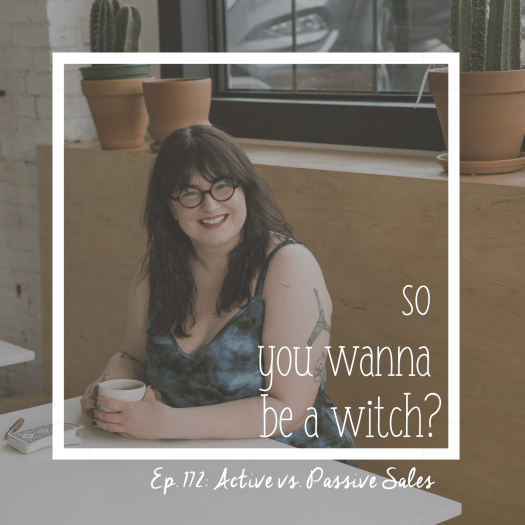 So You Wanna Be a Witch Episode 172: Active vs. Passive Sales. Sarah Chappell sitting in a cafe smiling over a coffee cup.