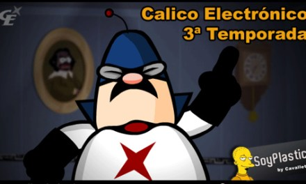 Cálico Electrónico (3ª Temporada)