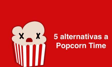 5 alternativas tras la muerte de Popcorn Time