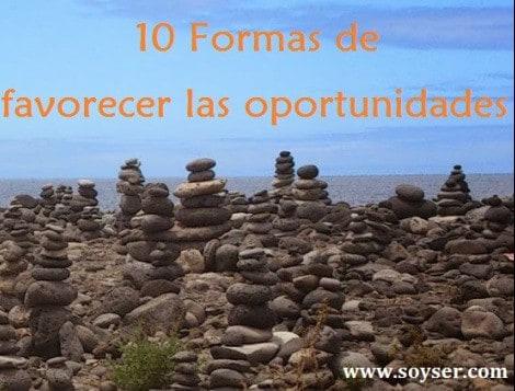 """""""10 Formas de favorecer las oportunidades"""""""