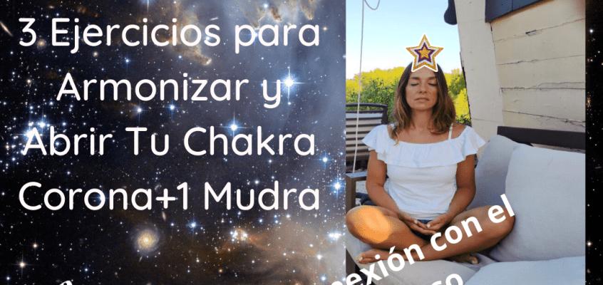 Chakra Corona 3 Ejercicios para ayudar a Equilibrarlo!