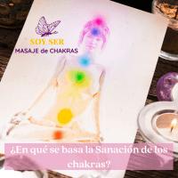 En qué se Basa la Sanación de los Chakras