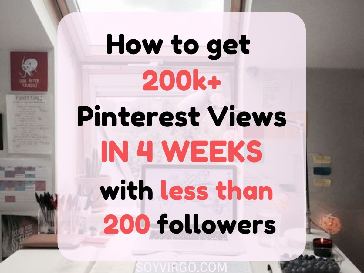 From 8k to 200k+ views. How to boost Pinterest traffic