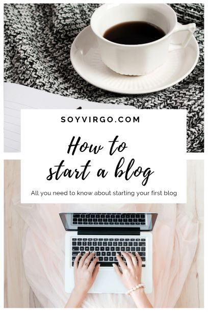 how to start a blog soyvirgo