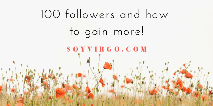 100 followers wordpress | soyvirgo.com