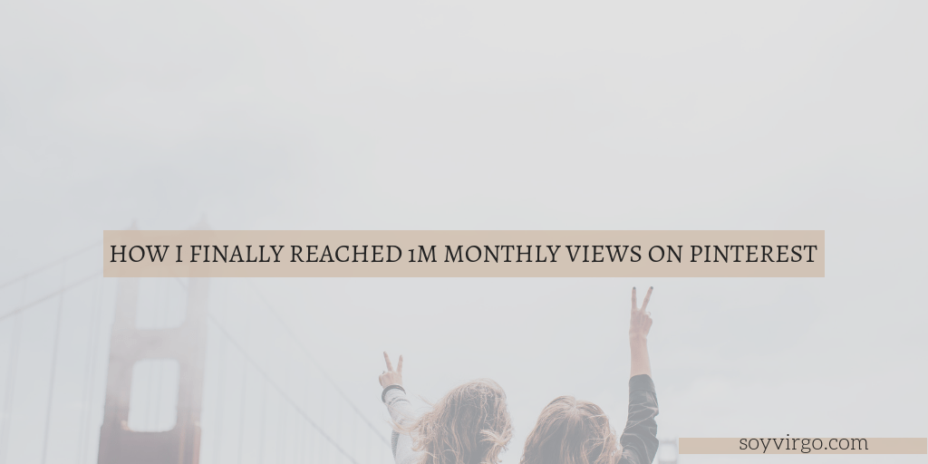 Hitting 1 million monthly views on Pinterest, reaching goals and what's new for September