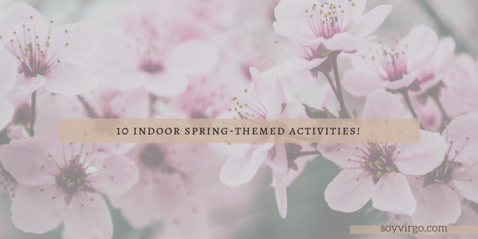 spring activities soyvirgo.com pinterest cover