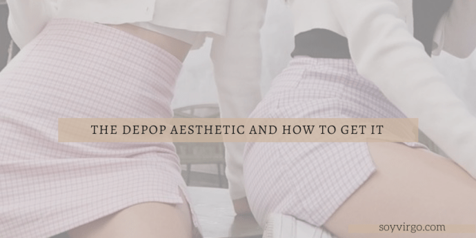 the depop aesthetic and how to get it - soyvirgo.com depop fashion depop tips