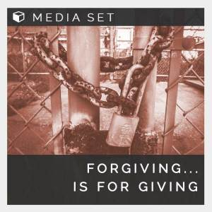 Forgiving is for giving