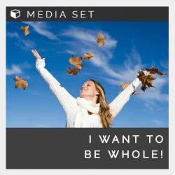 I want to be whole