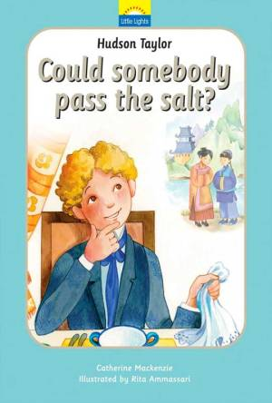 hudson-taylor-could-somebody-pass-the-salt
